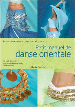 Petit manuel de danse orientale Couverture du livre